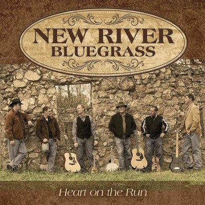 Heart On The Run  [Music Download] -     By: New River Bluegrass