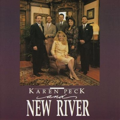 Karen Peck & New River  [Music Download] -     By: Karen Peck & New River