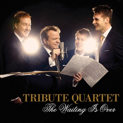 The Waiting Is Over  [Music Download] -     By: Tribute Quartet