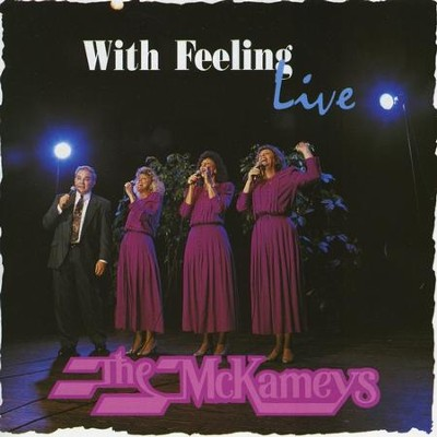 With Feeling Live  [Music Download] -     By: The McKameys