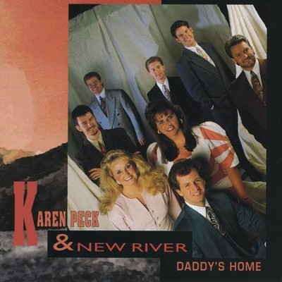 Heaven Will Be A Reality  [Music Download] -     By: Karen Peck & New River