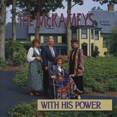 With His Power  [Music Download] -     By: The McKameys