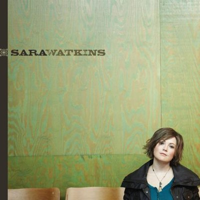Sara Watkins  [Music Download] -     By: Sara Watkins