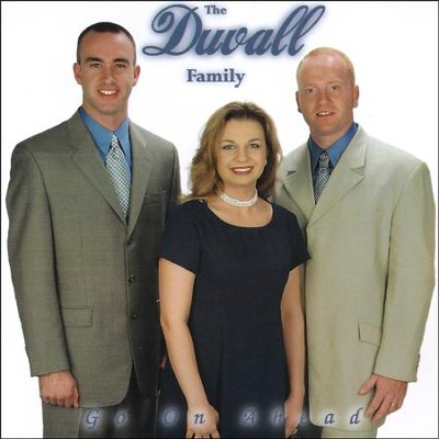 Go On Ahead  [Music Download] -     By: The Duvall Family
