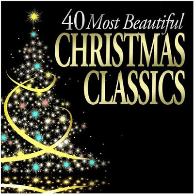40 Most Beautiful Christmas Classics  [Music Download] -     By: Various Artists