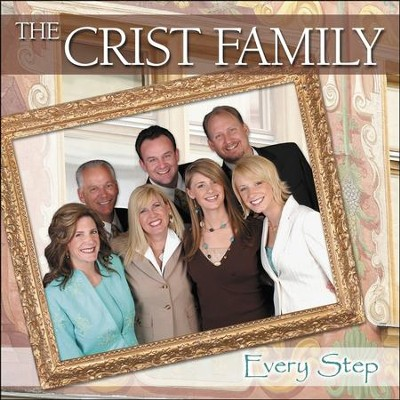 Every Step (Made Popular by Crist Family) (Performance Track)  [Music Download] -     By: The Crist Family