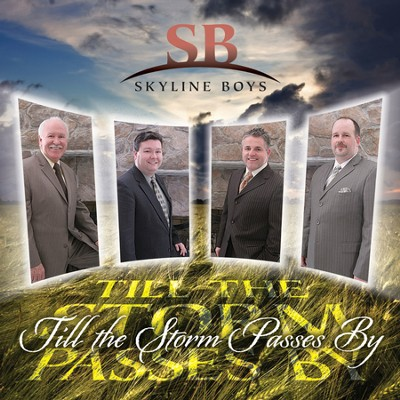 Till The Storm Passes By (Performance Track)  [Music Download] -     By: The Skyline Boys