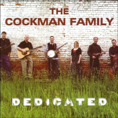 Dedicated  [Music Download] -     By: The Cockman Family