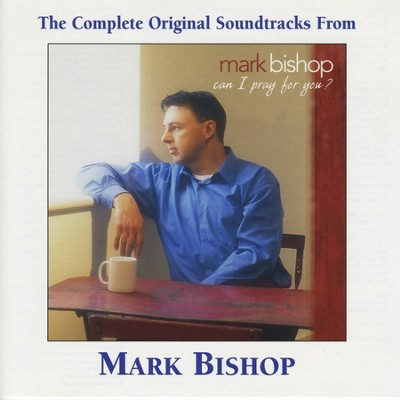 Jesus Is A Quiet Place For Me (Performance Track)  [Music Download] -     By: Mark Bishop