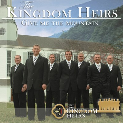 Give Me The Mountain (Made Popular by Kingdom Heirs) (Performance Track)  [Music Download] -     By: The Kingdom Heirs