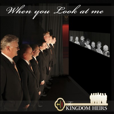 When You Look At Me (Made Popular by Kingdom Heirs) (Performance Track)  [Music Download] -     By: The Kingdom Heirs