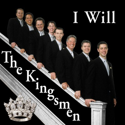 I Will (Made Popular by The Kingsmen) (Performance Track)  [Music Download] -     By: The Kingsmen