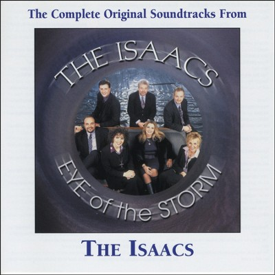 Eye Of The Storm (Made Popular by The Isaacs) (Performance Track)  [Music Download] -     By: The Isaacs