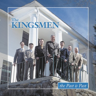 The Past Is Past (Made Popular by The Kingsmen) (Performance Track)  [Music Download] -     By: The Kingsmen