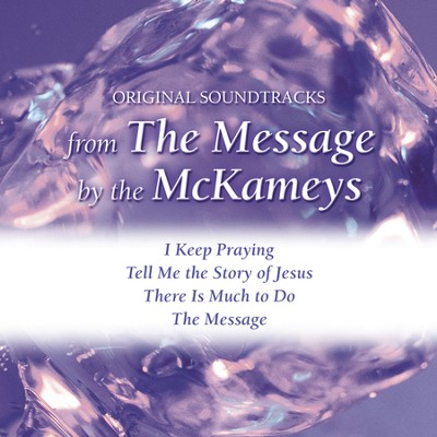 The Message-with background vocals (Performance Track)  [Music Download] -     By: The McKameys