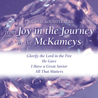 Glorify The Lord In The Fire With background vocals (Performance Track)  [Music Download] -     By: The McKameys