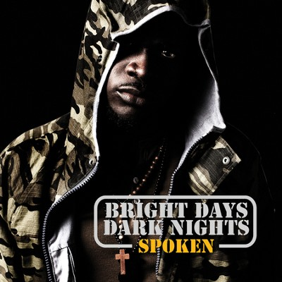 Bright Days Dark Nights  [Music Download] -     By: Spoken