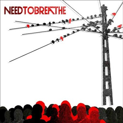 You Are Here   [Music Download] -     By: NEEDTOBREATHE