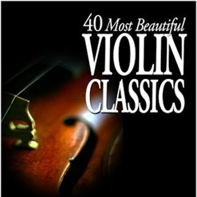 40 Most Beautiful Violin Classics  [Music Download] -     By: Various Artists