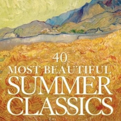 40 Most Beautiful Summer Classics  [Music Download] -     By: Various Artists