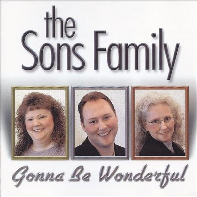 Gonna Be Wonderful  [Music Download] -     By: The Sons Family