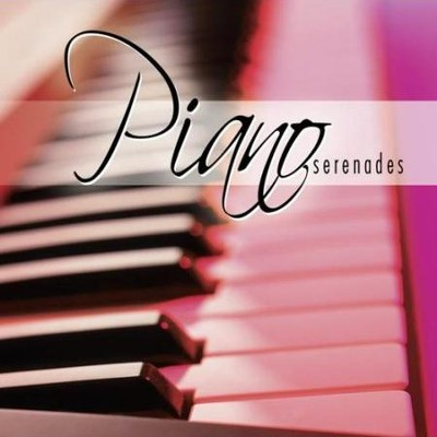 Piano Serenades  [Music Download] -     By: Twin Sisters Productions