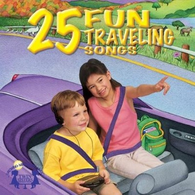 25 Fun Traveling Songs  [Music Download] -     By: Twin Sisters Productions