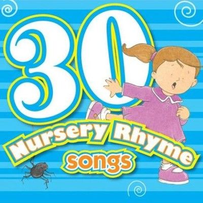 30 Nursery Rhymes  [Music Download] -     By: Twin Sisters Productions
