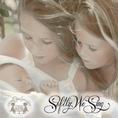 Softly We Sing  [Music Download] -     By: Twin Sisters Productions