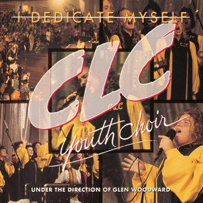 I Dedicate Myself  [Music Download] -     By: CLC