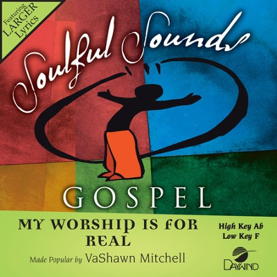My Worship Is For Real  [Music Download] -     By: Vashawn Mitchell