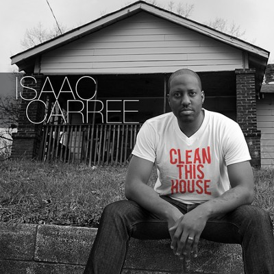 Clean This House  [Music Download] -     By: Isaac Carree