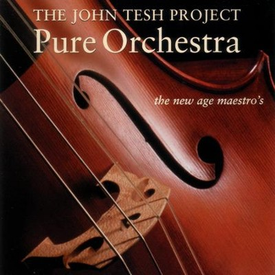 Pure Orchestra  [Music Download] -     By: John Tesh