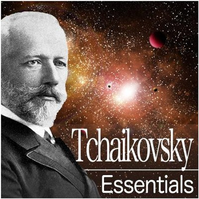 Tchaikovsky Essentials  [Music Download] -     By: Various Artists