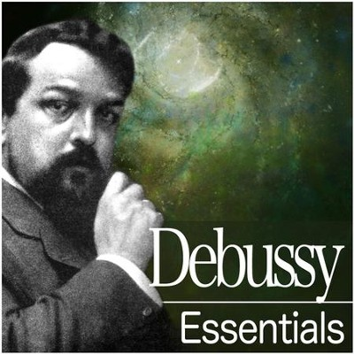 Debussy Essentials  [Music Download] -     By: Various Artists