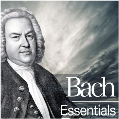 Bach Essentials  [Music Download] -     By: Various Artists