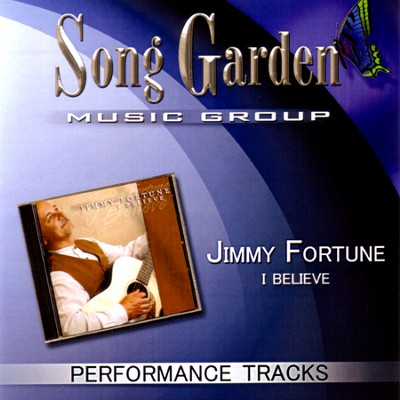 I Believe (Performance Track)  [Music Download] -     By: Jimmy Fortune