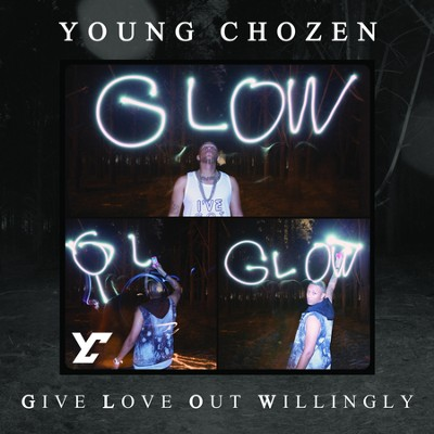 G.L.O.W.  [Music Download] -     By: Young Chozen