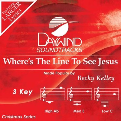 Where's The Line To See Jesus  [Music Download] -     By: Becky Kelley