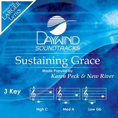 Sustaining Grace  [Music Download] -     By: Karen Peck & New River
