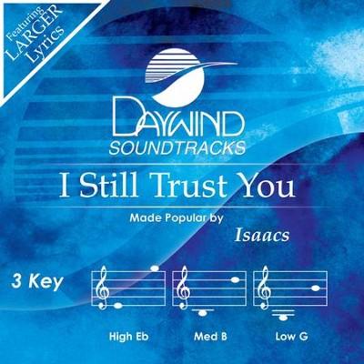 I Still Trust You  [Music Download] -     By: The Isaacs