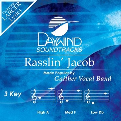 Rasslin' Jacob  [Music Download] -     By: Gaither Vocal Band
