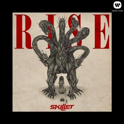 Rise  [Music Download] -     By: Skillet
