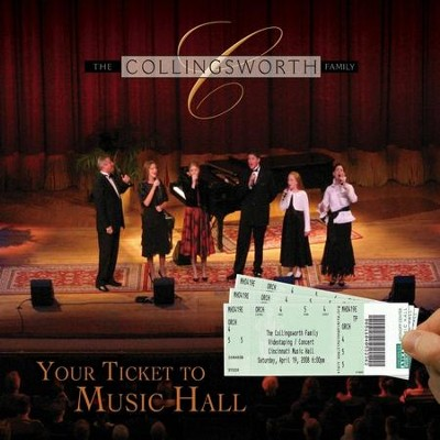 Your Ticket To Music Hall  [Music Download] -     By: The Collingsworth Family