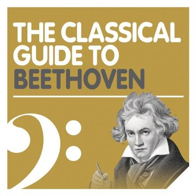 The Classical Guide to Beethoven  [Music Download] -     By: Various Artists
