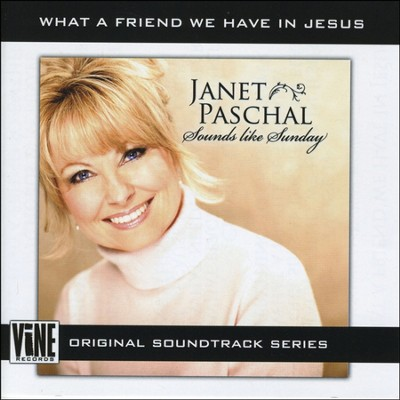 What A Friend We Have In Jesus (Performance Track without background vocals in C)  [Music Download] -     By: Janet Paschal