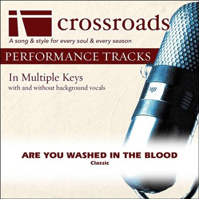 Are You Washed In The Blood (Performance Track)  [Music Download] -