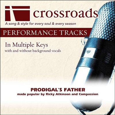 Prodigal's Father (Performance Track with Background Vocals in A)  [Music Download] -