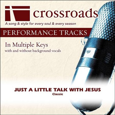 Just A Little Talk With Jesus (Performance Track with Background Vocals in Eb)  [Music Download] -