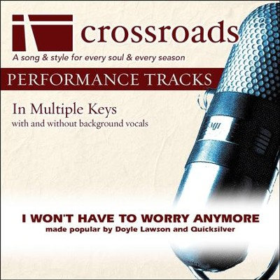 I Won't Have To Worry Anymore (Performance Track without Background Vocals in F#)  [Music Download] -